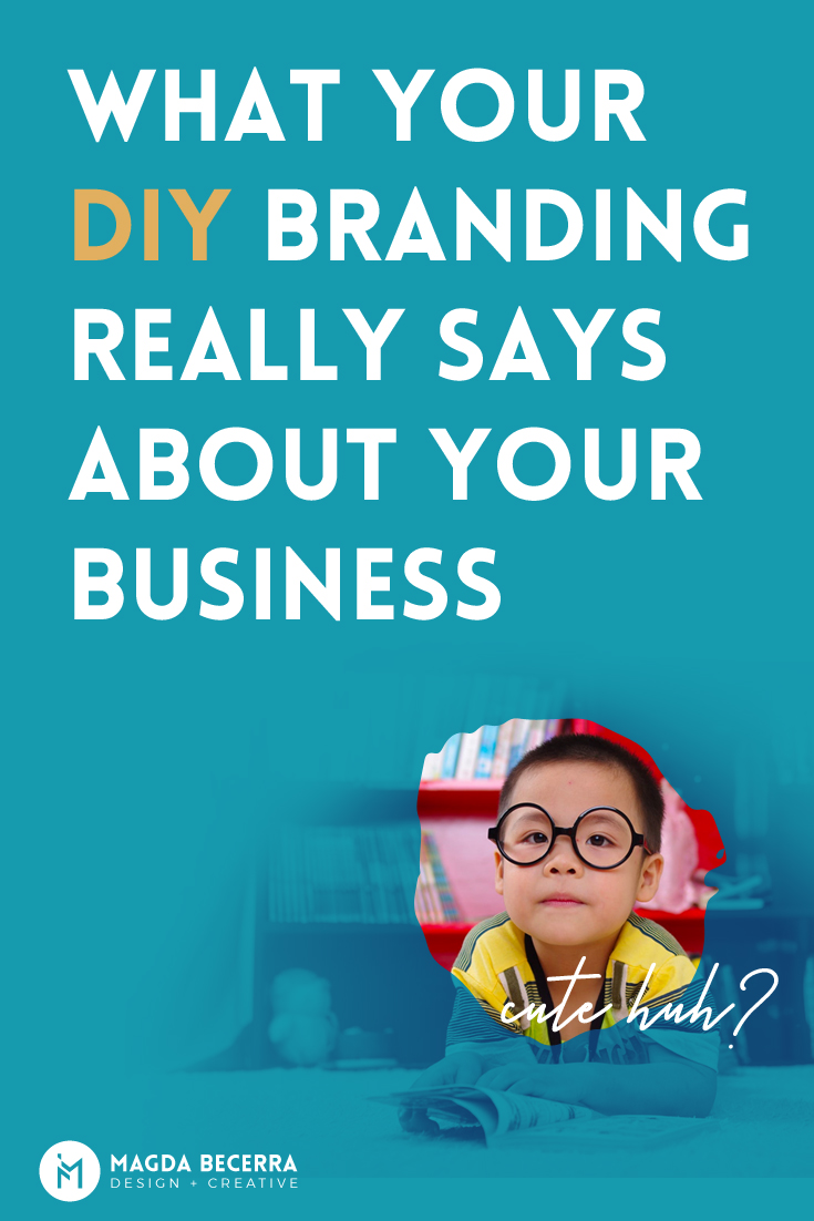 What your branding says about you.